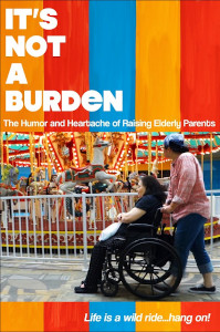 It's Not A Burden poster